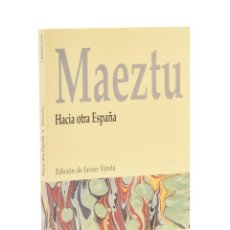 Libros de segunda mano: HACIA OTRA ESPAÑA - MAEZTU, RAMIRO DE. Lote 194947497