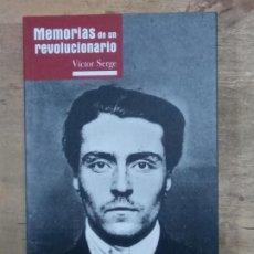 Libros de segunda mano: VÍCTOR SERGE: MEMORIAS DE UN REVOLUCIONARIO. Lote 195106770