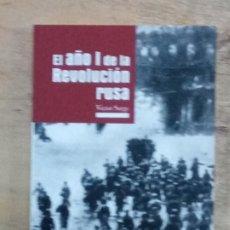 Libros de segunda mano: VÍCTOR SERGE: EL AÑO I DE LA REVOLUCIÓN RUSA. Lote 195107323