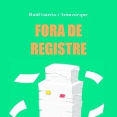 Libros de segunda mano: FORA DE REGISTRE (CATALÁN). Lote 195190373