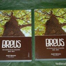 Libros de segunda mano: BREUS. REFLEXIONS DES DE L'ESQUERRA 2010-2013 . AVEL·LI SERRANO - 2 VOLS. EN CAJETIN. Lote 195193686