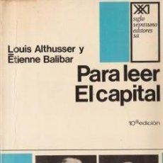 Libros de segunda mano: PARA LEER EL CAPITAL - ALTHUSSER, LOUIS & BALIBAR, ETIENNE - 1974. Lote 195255047