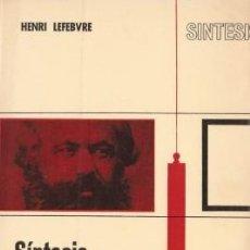 Libros de segunda mano: SÍNTESIS DEL PENSAMIENTO DE MARX - LEFEBVRE, HENRI - 1971. Lote 195255953
