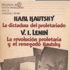 Libros de segunda mano: LA DICTADURA DEL PROLETARIADO / LA REVOLUCIÓN PROLETARIA Y EL RENEGADO KAUTSKY. Lote 195276728
