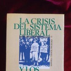 Livres d'occasion: LA CRISIS DEL SISTEMA LIBERAL Y LOS MOVIMIENTOS FASCISTAS - ERNST NOLTE - EDICIONES PENINSULA 2002. Lote 195288800