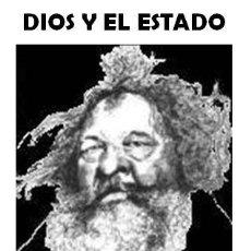 Libros de segunda mano: MIKHAIL BAKUNIN - DIOS Y EL ESTADO. Lote 195338221