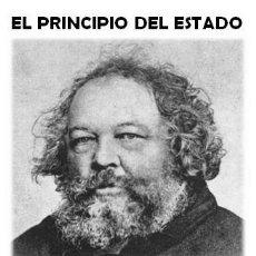Libros de segunda mano: MIKHAIL BAKUNIN - EL PRINCIPIO DEL ESTADO. Lote 195338260
