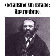 Libros de segunda mano: MIKHAIL BAKUNIN - SOCIALISMO SIN ESTADO: ANARQUÍA. Lote 195338291