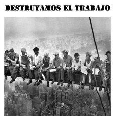 Libros de segunda mano: ALFREDO BONANNO - DESTRUYAMOS EL TRABAJO. Lote 195338456