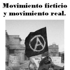 Libros de segunda mano: ALFREDO BONANNO - MOVIMIENTO FICTICIO Y MOVIMIENTO REAL. Lote 195338562
