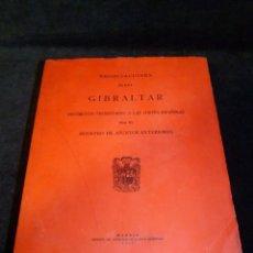 Libros de segunda mano: NEGOCIACIONES SOBRE GIBRALTAR. DOCUMENTOS PRESENTADOS A LAS CORTES. 1967. Lote 195354076