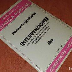 Libros de segunda mano: INTERVENCIONES, DEBATE DE INVESTIDURA, DICIEMBRE 1982, FRAGA IRIBARNE, FIRMA AUTOGRAFA DEL POLITICO. Lote 195390496