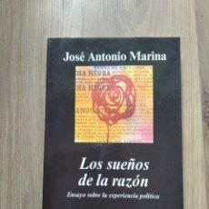 Libros de segunda mano: LOS SUEÑOS DE LA RAZÓN. ENSAYO SOBRE LA EXPERIENCIA POLÍTICA. JOSÉ ANTONIO MARINA.. Lote 195394107