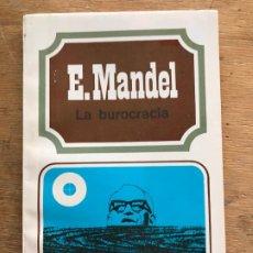 Libros de segunda mano: LA BUROCRACIA. E. MANDEL. . Lote 195397403