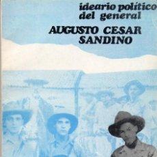 Libros de segunda mano: IDEARIO POLÍTICO DEL GENERAL AUGUSTO CESAR SANDINO. FSLN. Lote 195433092
