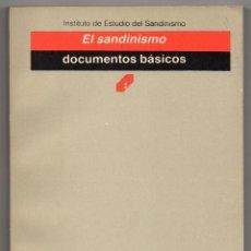 Libros de segunda mano: EL SANDINISMO. DOCUMENTOS BÁSICOS. RECOPILACIÓN DEL INSTITUTO DE ESTUDIOS DEL SANDINISMO. Lote 195433305