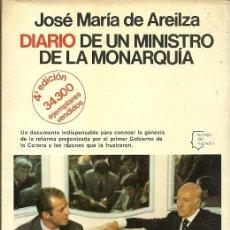 Libros de segunda mano: DIARIO DE UN MINISTRO DE LA MONARQUIA JOSE MARIA DE AREILZA. Lote 195439998