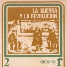 Libros de segunda mano: LA GUERRA Y LA REVOLUCIÓN - LENIN, V.I. - ROCA (MÉXICO D.F.) 1972. Lote 195458257