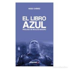 Libros de segunda mano: EL LIBRO AZUL. HUGO CHÁVEZ. Lote 195918566