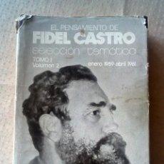 Libros de segunda mano: PENSAMIENTO POLÍTICO DE FIDEL CASTRO.. Lote 18636572