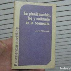 Libros de segunda mano: LA PLANIFICACION LEY Y ESTIMULO DE LA ECONOMIA LEONID PEKARSKI. Lote 196131406