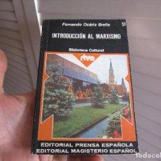Libros de segunda mano: INTRODUCCION AL MARXISMO. BIBLIOTECA CULTURAL RTVE. EDITORIAL PRENSA ESPAÑOLA. Lote 196187901
