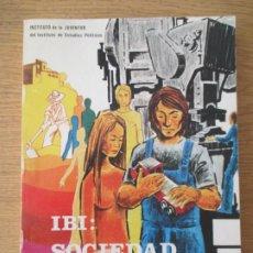 Libros de segunda mano: IBI: SOCIEDAD EN CAMBIO. LÓPEZ CEPERO Y JURADO. MADRID 1975. FIRMADO DEDICADO POR AUTOR.. Lote 196342052