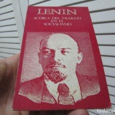 Libros de segunda mano: ACERCA DEL TRABAJO EN EL SOCIALISMO. - LENIN 1979 NOVOSTI. Lote 196556836