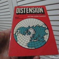 Libros de segunda mano: DISTENSION, NO HAY OTRO CAMINO. Lote 196557811