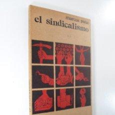 Libros de segunda mano: EL SINDICALISMO MARCOS PEÑA. Lote 196619386