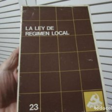 Libros de segunda mano: LA LEY DE REGIMEN LOCAL PCE 1981. Lote 196672121