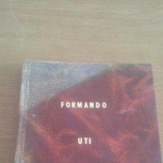 Libros de segunda mano: FORMANDO - UTI (UNIÓN TRABAJADORES INDEPENDIENTES) - LINARES (JAÉN) - SANTANA LAND ROVER ,,,ZXY. Lote 196882831