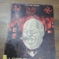 Libros de segunda mano: LA ENFERMEDAD DE CHURCHILL. RICARDO ROYO- VILLANOVA MORALES. DIVAGACIONES MEDICO- POLITICAS. 1954.. Lote 196975211