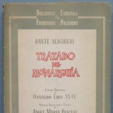 Libri di seconda mano: TRATADO DE LA MONARQUIA. DANTE ALIGHIERI. Lote 197097518