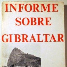 Livres d'occasion: FIGUERUELO, ANTONIO - INFORME SOBRE GIBRALTAR - BARCELONA 1968 - ILUSTRADO. Lote 197289106