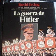 Livres d'occasion: LA GUERRA DE HITLER - DAVID IRVING - ED. PLANETA 2ª EDICION - PORTAL DEL COL·LECCIONISTA. Lote 197405115