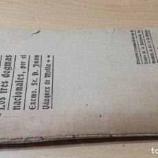 Libros de segunda mano: IDEAL DE ESPAÑA, LOS TRES DOGMAS NACIONALES - JUAN VAZQUEZ DE MELLA -TEATRO ZARZUELA MADRID 1915 C7. Lote 214137388