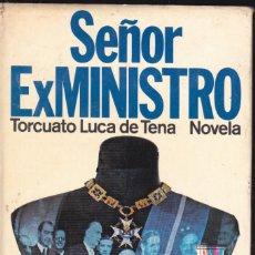 Libros de segunda mano: SEÑOR EXMINISTRO - TORCUATO LUCA DE TENA - PLANETA 1976. Lote 198387300