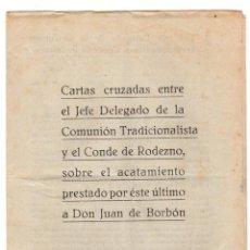 Livros em segunda mão: CARTAS CRUZADAS ENTRE EL JEFE DELEGADO DE LA COMUNION TRADICIONALISTA Y EL CONDE DE RODEZNO. 1946. Lote 198419520