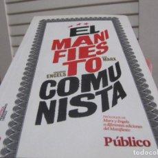 Livres d'occasion: EL MANIFIESTO COMUNISTA, ENGELS Y MARX, DIARIO PUBLICO, 2009. Lote 198998852