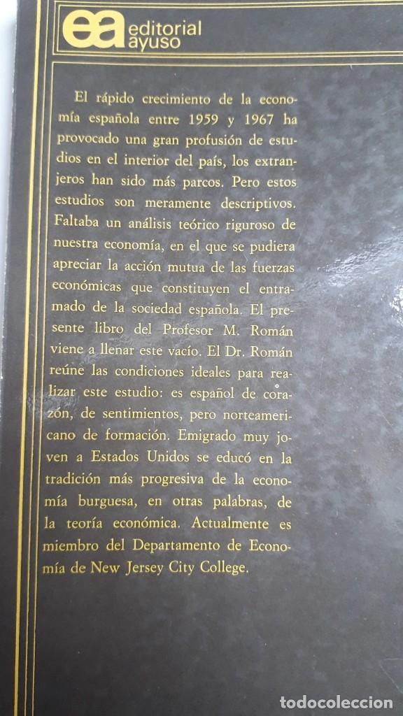 Libros de segunda mano: LOS LIMITES DEL CRECIMIENTO ECONOMICO EN ESPAÑA: 1959-1967. MANUEL ROMAN. ED. AYUSO, 1972 - Foto 5 - 199420373