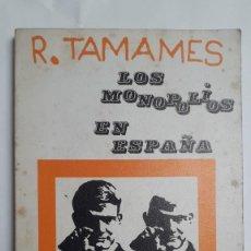 Libros de segunda mano: LOS MONOPOLIOS EN ESPAÑA. RAMON TAMAMES. EDITORIAL ZERO, 1970. BIBLIOTECA DEL PUEBLO. Lote 199420641