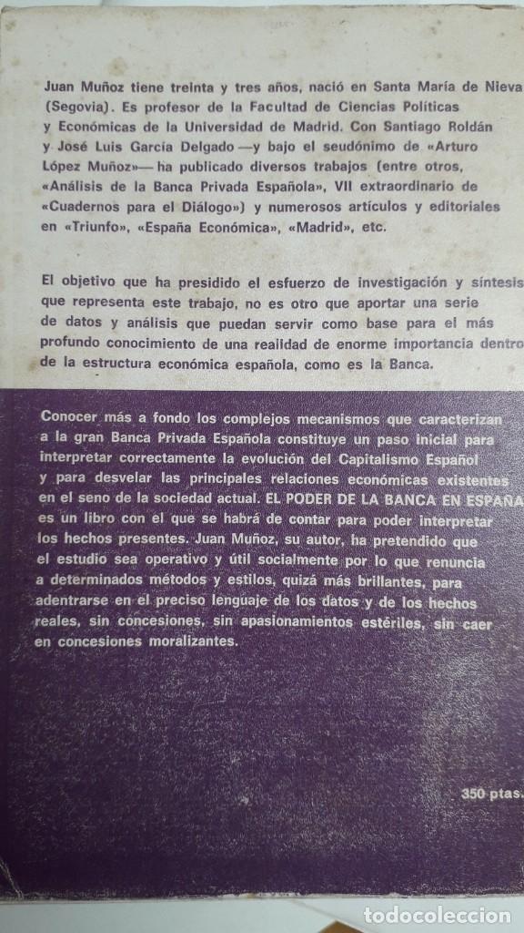 Libros de segunda mano: EL PODER DE LA BANCA EN ESPAÑA - JUAN MUÑOZ. EDITORIAL ZERO 2ª EDICION 1970 - Foto 2 - 199420918