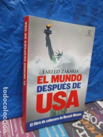 Libros de segunda mano: Fareed Zakaria: EL MUNDO DESPUÉS DE USA (Madrid, 2009) - Foto 2 - 199667561