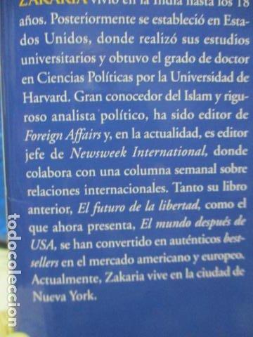 Libros de segunda mano: Fareed Zakaria: EL MUNDO DESPUÉS DE USA (Madrid, 2009) - Foto 5 - 199667561