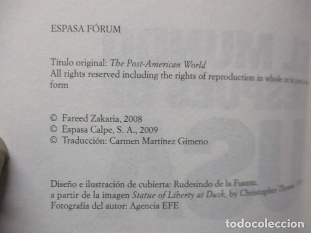 Libros de segunda mano: Fareed Zakaria: EL MUNDO DESPUÉS DE USA (Madrid, 2009) - Foto 6 - 199667561