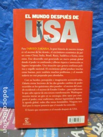 Libros de segunda mano: Fareed Zakaria: EL MUNDO DESPUÉS DE USA (Madrid, 2009) - Foto 10 - 199667561