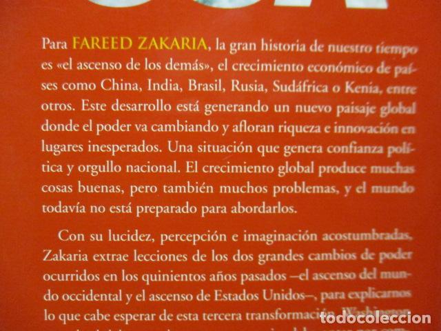 Libros de segunda mano: Fareed Zakaria: EL MUNDO DESPUÉS DE USA (Madrid, 2009) - Foto 11 - 199667561