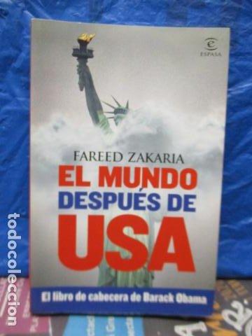 FAREED ZAKARIA: EL MUNDO DESPUÉS DE USA (MADRID, 2009) (Libros de Segunda Mano - Pensamiento - Política)