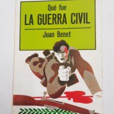 Livres d'occasion: QUE FUE LA GUERRA CIVIL. JUAN BENET. BIBLIOTECA DE DIVULGACION POLITICA GAYA CIENCIA. TDK108. Lote 199957403